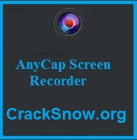 AnyCap Screen Recorder Crack 1.0.6.47 + Activation Code {Latest} Download